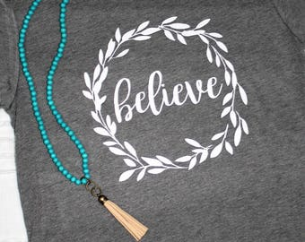Trying To Conceive Shirts / TTC Shirts / Mom Shirts / Inspirational Shirts / Graphic Tees / Gifts For Her / Infertility Shirts / Believe