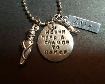 Handstamped Never Miss a Chance to Dance 1 shoe Necklace