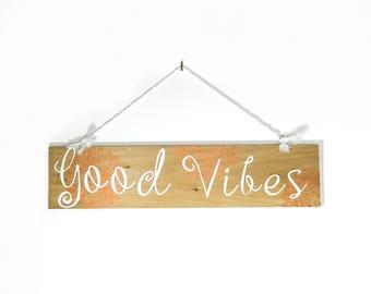 Good Vibes Wood Sign-Boho Decor -Wall Hanging-Yoga Studio Decor-Home Decor-Bedroom Decor-House Warming Gift-Gift for Her-Gift for Him