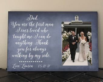 Free Proof and Personalization, FATHER of the BRIDE, DAD You are the first man I ever loved who taught me I can do anything, Stepdad, Papa