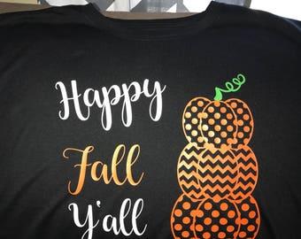 Custom Happy Fall Y'all Shirt Pumpkin