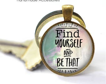 Find Yourself and Bet That Key Ring • You are Amazing • Love Yourself • Mantra • Self Confidence • Gift Under 20 • Made in Australia (K516)