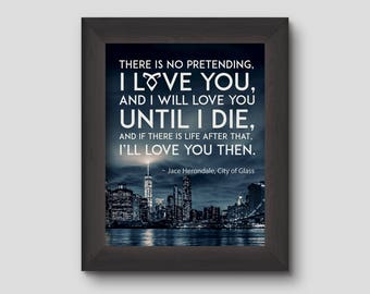 I Love You Printable Typography Poster, Mortal Instruments Bookish Quote Poster, Shadowhunters Print