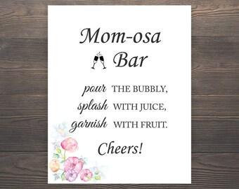 Mom-osa Bar Sign, Momosa Bar, Mimosa Baby Shower, Mimosa Bar Sign, Momosa Bar Printable, Baby Shower Decor, Bubbly Bar Sign, Champagne, S015