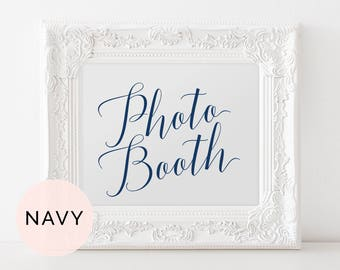 Navy Photo Booth Wedding Sign, Printable Wedding Photo Booth Sign, Wedding Reception Photo Booth Sign, Photo Booth Calligraphy Wedding Sign