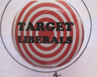1 inch Target Liberals Pin