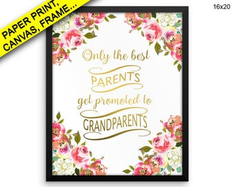Only Best Parents Get Promoted To Grandparents Wall Art Framed Only Best Parents Get Promoted To Grandparents Canvas Print Only Canvas The