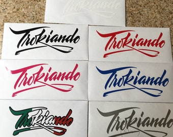 Trokiando lettering decal
