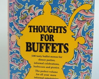 Thoughts for Buffets Vintage Cookbook, 1958, Hardcover with Dust Jacket