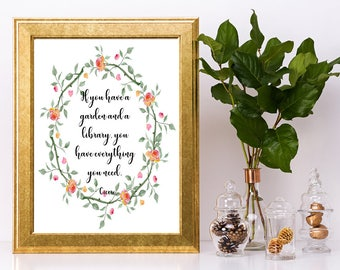 Cicero quote, instant download printable, If you have a garden and a library, literary quote, watercolor roses, gift for her, PDF