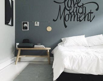 Love Each Moment Wall Decal