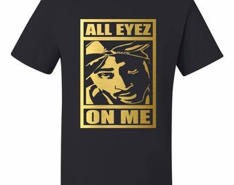 All Eyez On Me 2pac tupac shakur Unisex Black T-shirt Movie