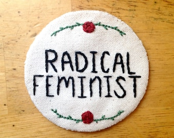 Radical Feminist | embroidery | patch