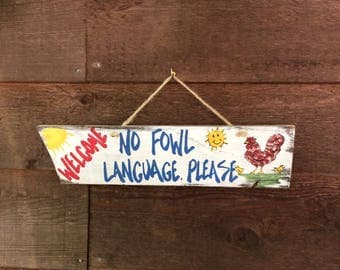 Welcome no foul language please Wood Sign, Wall Art, Funny Gift For Friends And Family