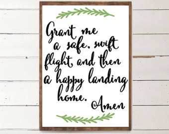 Grant me a safe, swift flight and then a happy landing home | Saint Michael | Religious Home Sign | Safe Flight | Let go and let God | Home