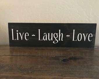 Live Laugh Love Sign, Inspirational Sign