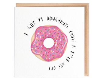 99 Doughnuts! - Greeting Card - Birthday Card - Folio - thisisfolio