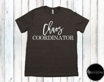 Chaos Coordinator Shirt Mom Shirt Gift for Mom New Mom Shirt New Mommy Shirt Trendy Mama Shirt New Mom Gift Gift for Mom