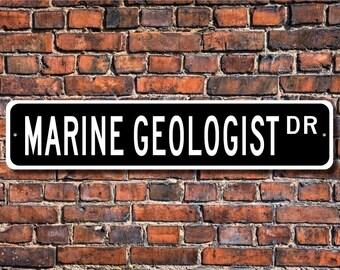 Geologo marino, Marine geologo regalo, geologo marino segno, studi di vita marina, Geologia Marina Custom Street Sign, segno del metallo di qualità