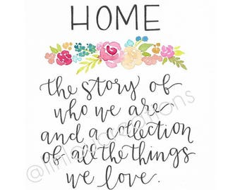 """Quote, """"The Story of Home"""" Print"""