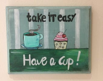 "Hand-painted wooden plaque ""Take it Easy"""
