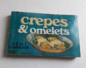 Omelets & Crepes / Crepes and Omelets / 2 in 1 Vintage Breakfast Cookbook / 091195435X / Nitty Gritty Production / Retro Kitchen and Dining