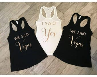 "Bride ""I said yes"" tank top//bride//wedding//bachelorette"