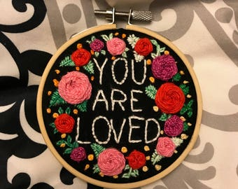 You Are Loved Embroidery with Roses