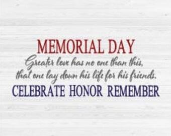 Memorial Day - Celebrate, Honor, Remember - SVG Cut File