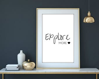 Printable Travel Decor, Explore More, Travel Pictures, Wall Art, Travel Poster