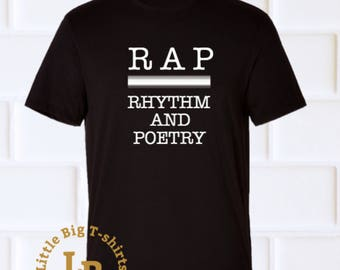 Rap, rhythm and poetry t-shirt