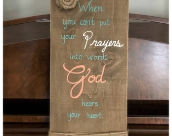 """Rustic Wooden Sign """"God Hears Your Heart"""""""