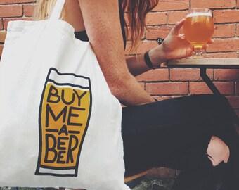 Buy Me a Beer Screen Printed Tote Bag