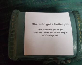 Charm to get a better job.