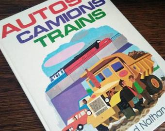 """Book """"auto trucks trains"""" Fernand Nathan - 1973."""