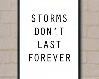 Storms Don't Last Forever Print, Home decor wall art, quote posters, motivational poster, cool posters, wall art prints, play harder