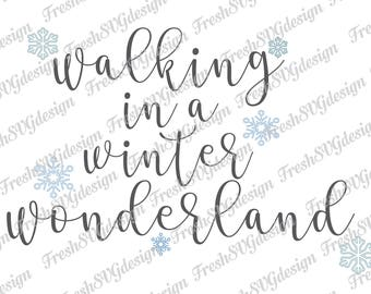 Walking in a Winter Wonderland SVG, Xmas SVG, Christmas Clipart, Christmas cut file SVG, dxf, eps, clip art, cricut design, digital files