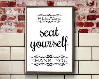 Funny Bathroom Art | Please Seat Yourself | Printable | Bathroom Sign | Funny Bathroom Sign | Seat Yourself | Funny Bathroom Wall Art