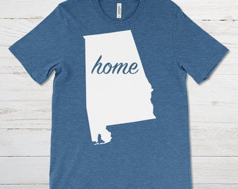 Alabama home shirt / Home shirt / Home t shirt / Alabama tshirt / Alabama t shirt / Alabama gift / Alabama man or woman shirt / state shirt