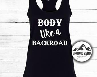 Body Like a Backroad - Sam Hunt Tank Top