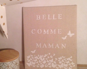 """Beautiful like mommy"" canvas, deco room baby girl, butterfly"