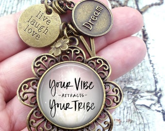 Your Vibe Attracts Your Tribe Necklace, Positive Affirmation, Good Vibrations, Girls, Teens, Women, Best Birthday, Daughter, Granddaughter