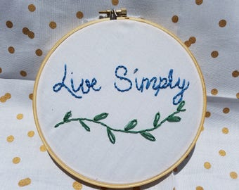 Live Simply-Hand Embroidered Hoop Art