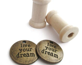 "Set of 2 pendants round metal bronze ""live your dream"""