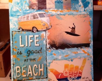 LIFE is good... Acrylic and collage on plywood