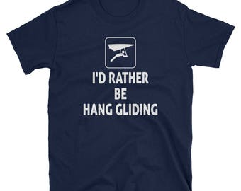 I'd Rather Be Hang Gliding Short-Sleeve T-Shirt