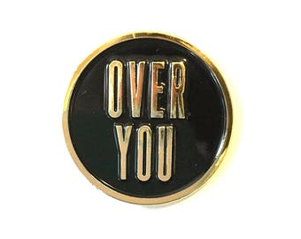Over You Enamel Lapel Pin