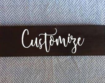Small Custom Rustic Wood Sign