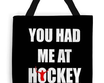Funny Field Hockey Bag, You Had Me At Hockey, Field Hockey Humour, Great Hockey Gifts, Field Hockey Slogan, Field Hockey Tote Bag.