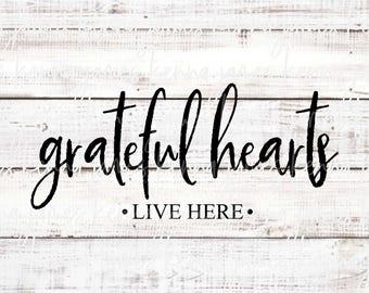 Grateful Hearts Live Here svg   Grateful svg   Farmhouse svg   Farmhouse Style svg   SVG   DXF   JPG   cut file